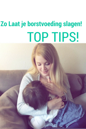Tips borstvoeding laten slagen
