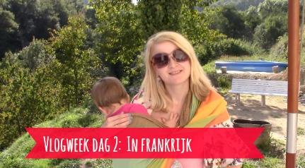 vlogweek dag 2 in frankrijk