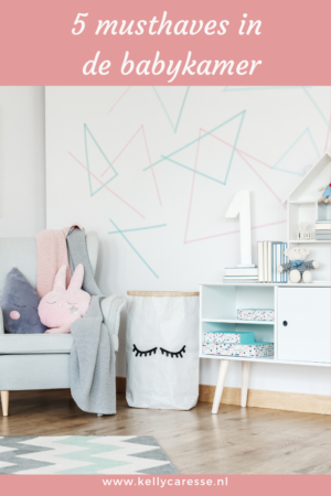5 Musthaves voor in de babykamer om mee te groeien naar kinderkamer